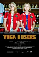 Yoga Hosers - Movie Poster (xs thumbnail)