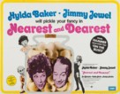 Nearest and Dearest - British Movie Poster (xs thumbnail)