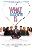 What Love Is - Movie Poster (xs thumbnail)