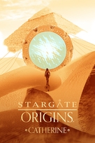 Stargate Origins: Catherine - Movie Poster (xs thumbnail)