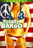 Totally Baked: A Pot-U-Mentary - DVD cover (xs thumbnail)
