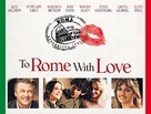 To Rome with Love - Movie Poster (xs thumbnail)