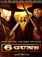 6 Guns - French DVD cover (xs thumbnail)