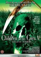 Children of the Corn V: Fields of Terror - Danish DVD movie cover (xs thumbnail)