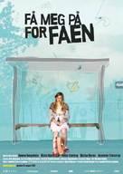 Få meg på, for faen - Norwegian Movie Poster (xs thumbnail)