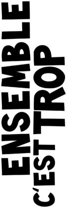Ensemble c'est trop - French Logo (xs thumbnail)