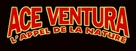 Ace Ventura: When Nature Calls - French Logo (xs thumbnail)