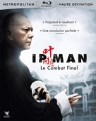 Ip Man: The Final Fight - French Blu-Ray cover (xs thumbnail)