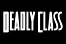 """Deadly Class"" - Logo (xs thumbnail)"