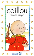 """Caillou"" - French Movie Cover (xs thumbnail)"