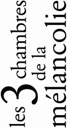 Melancholian kolme huonetta - French Logo (xs thumbnail)