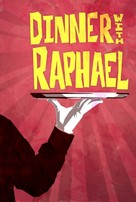 Dinner with Raphael - Movie Poster (xs thumbnail)