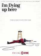 """""""I'm Dying Up Here"""" - Movie Poster (xs thumbnail)"""