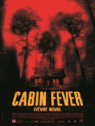 Cabin Fever - French Movie Poster (xs thumbnail)