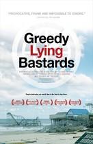 Greedy Lying Bastards - Movie Poster (xs thumbnail)