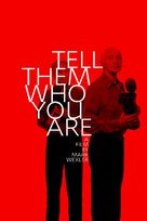 Tell Them Who You Are - poster (xs thumbnail)