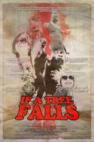 If a Tree Falls - Movie Poster (xs thumbnail)