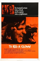 To Kill a Clown - Movie Poster (xs thumbnail)