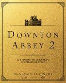 Downton Abbey 2 - Italian Movie Poster (xs thumbnail)