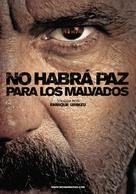 No habrá paz para los malvados - Spanish Movie Poster (xs thumbnail)