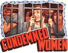 Condemned Women - Movie Poster (xs thumbnail)