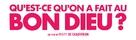 Qu'est-ce qu'on a fait au Bon Dieu? - French Logo (xs thumbnail)