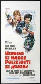 Uomini si nasce poliziotti si muore - Italian Movie Poster (xs thumbnail)