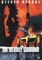 On Deadly Ground - Movie Poster (xs thumbnail)