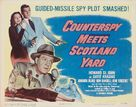 Counterspy Meets Scotland Yard - Movie Poster (xs thumbnail)