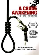 A Crude Awakening: The Oil Crash - DVD movie cover (xs thumbnail)