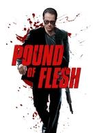 Pound of Flesh - Movie Poster (xs thumbnail)