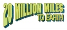 20 Million Miles to Earth - Logo (xs thumbnail)