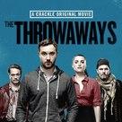 The Throwaways - Movie Poster (xs thumbnail)