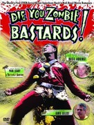 Die You Zombie Bastards! - Movie Cover (xs thumbnail)