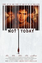 Not Today - Movie Poster (xs thumbnail)