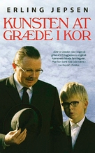 Kunsten at græde i kor - Danish Movie Cover (xs thumbnail)