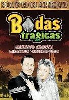 Bodas trágicas - Mexican Movie Cover (xs thumbnail)