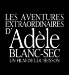Les aventures extraordinaires d'Adèle Blanc-Sec - French Logo (xs thumbnail)