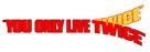 You Only Live Twice - Logo (xs thumbnail)