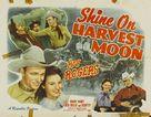 Shine On, Harvest Moon - Movie Poster (xs thumbnail)