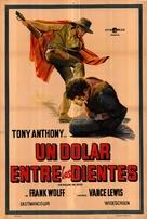 Un dollaro tra i denti - Argentinian Movie Poster (xs thumbnail)