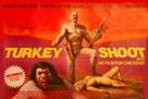Turkey Shoot - British Movie Poster (xs thumbnail)