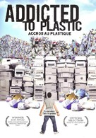 Addicted to Plastic - French Movie Poster (xs thumbnail)