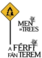 """Men in Trees"" - Hungarian Logo (xs thumbnail)"