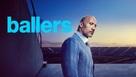 """Ballers"" - poster (xs thumbnail)"