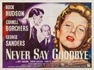 Never Say Goodbye - British Movie Poster (xs thumbnail)