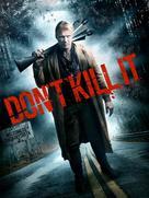 Don't Kill It - Movie Cover (xs thumbnail)