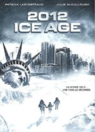 2012: Ice Age - French DVD movie cover (xs thumbnail)