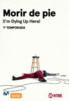 """""""I'm Dying Up Here"""" - Spanish Movie Poster (xs thumbnail)"""