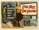 Live Fast, Die Young - Movie Poster (xs thumbnail)